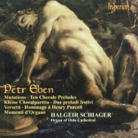 Petr Eben: Organ Music, Vol. 3