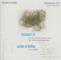 Cage - Variations I, II, and III