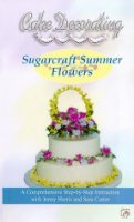 Cake Decorating: Summer Flowers [VHS]