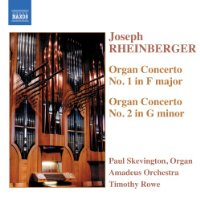 Rheinberger - Organ Concertos Nos 1 and 2