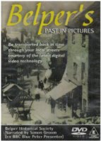 Belper's Past in Pictures [DVD]