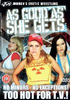 Women'S Erotic Wrestling (Wew) - As Good As She Gets [DVD] [2007]