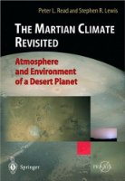 The Martian Climate Revisited: Atmosphere and Environment of a Desert Planet