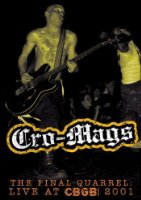 Cro-Mags - Final Quarrel: Live at Cbgb 2001 [2007] [DVD]