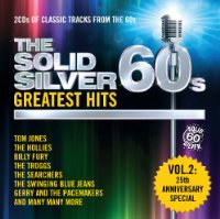 The Solid Silver 60s: Greatest Hits Vol. 2
